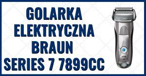 Męska golarka elektryczna Braun Series 7 7899cc