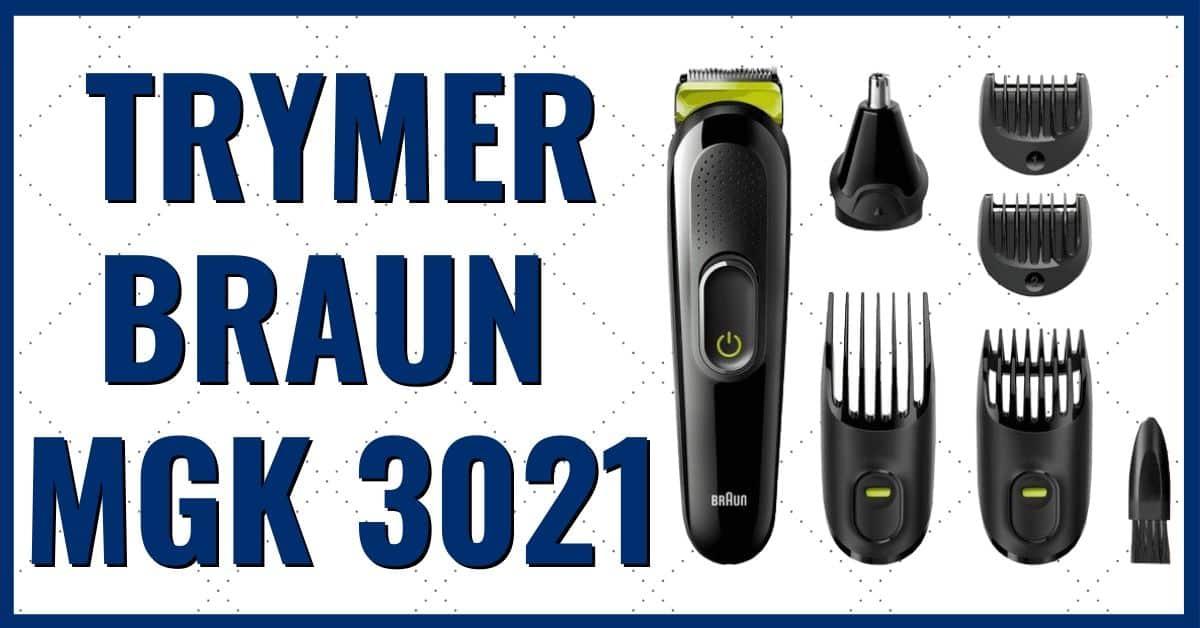 Braun MGK 3021 opinie trymer wielofunkcyjny 6w1