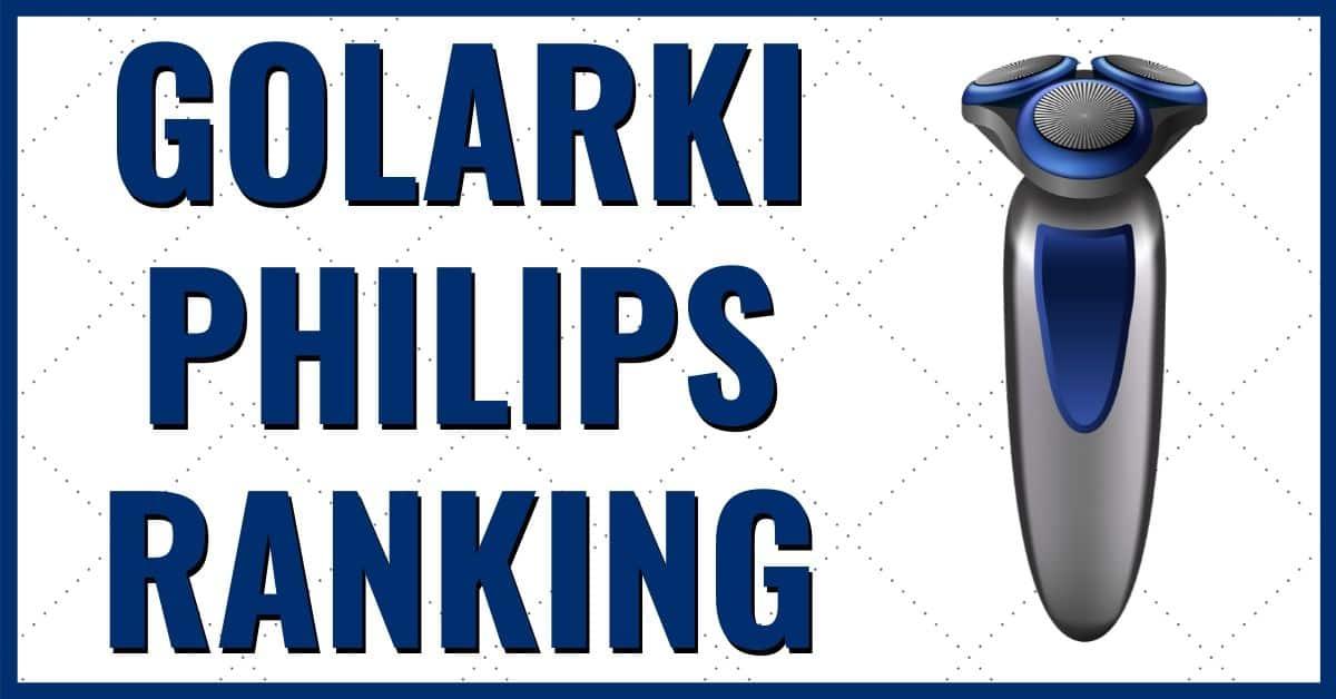 golarki elektryczne philips ranking