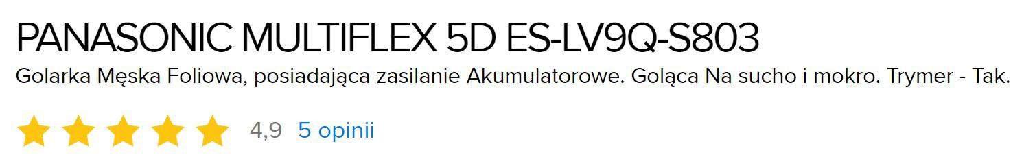 Panasonic Multiflex 5d ES-LV9W S803 opinie użytkowników